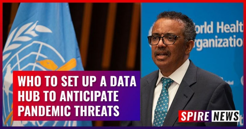 WHO to set up a data hub to anticipate pandemic threats