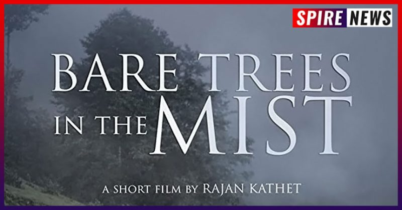 Bare Trees In The Mist (2021)- a film of poverty, hope, rhythm