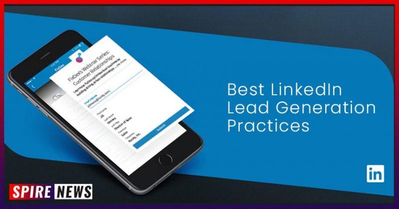 Best LinkedIn Lead Generation Practices